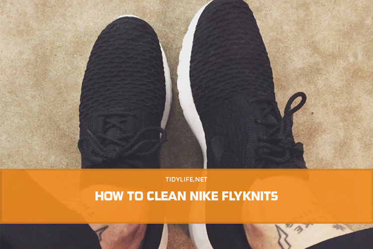 How to Clean Nike Flyknits